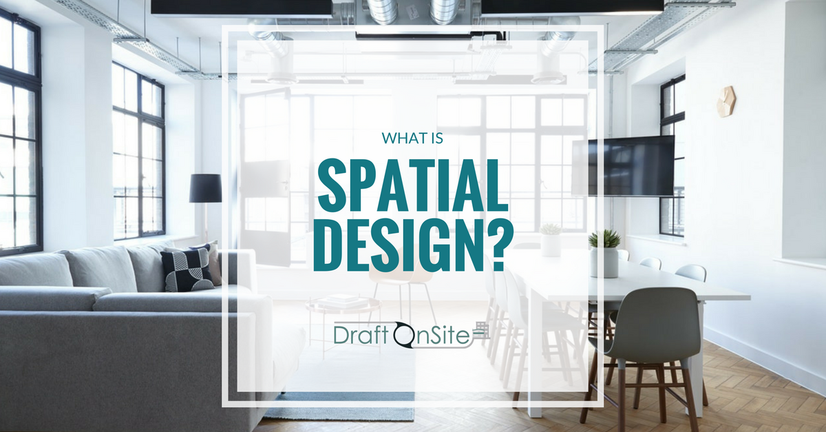 What Is Spatial Design?