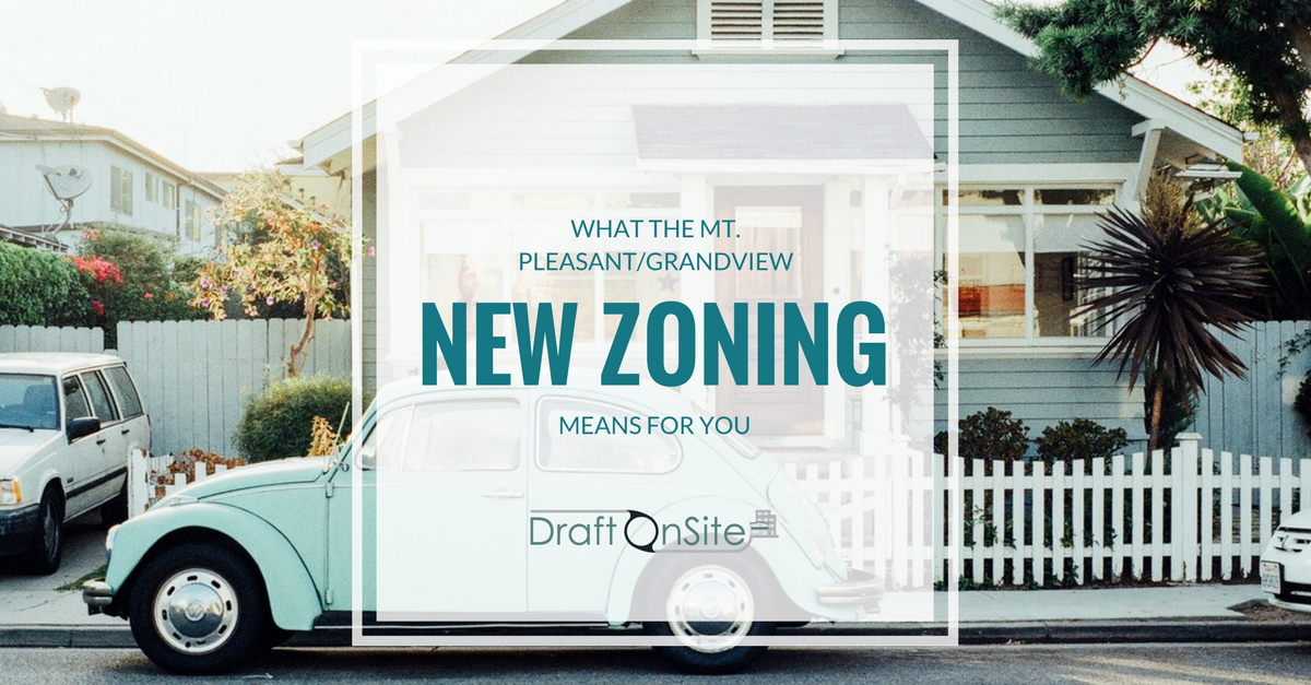 What The Mount Pleasant/Grandview New Zoning Means For You