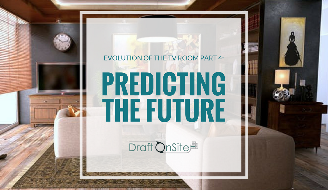 Evolution Of The TV Room Part 4: Predicting The Future