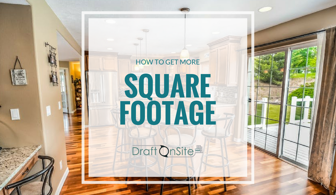 How To Get More Square Footage