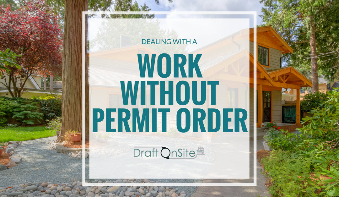 Dealing With A Work Without Permit Order