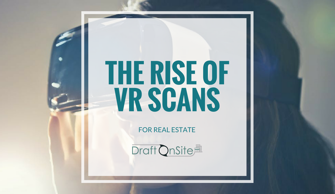 The Rise Of VR Scans For Real Estate