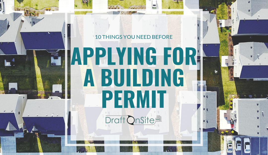 10 things you need before applying for a Building Permit