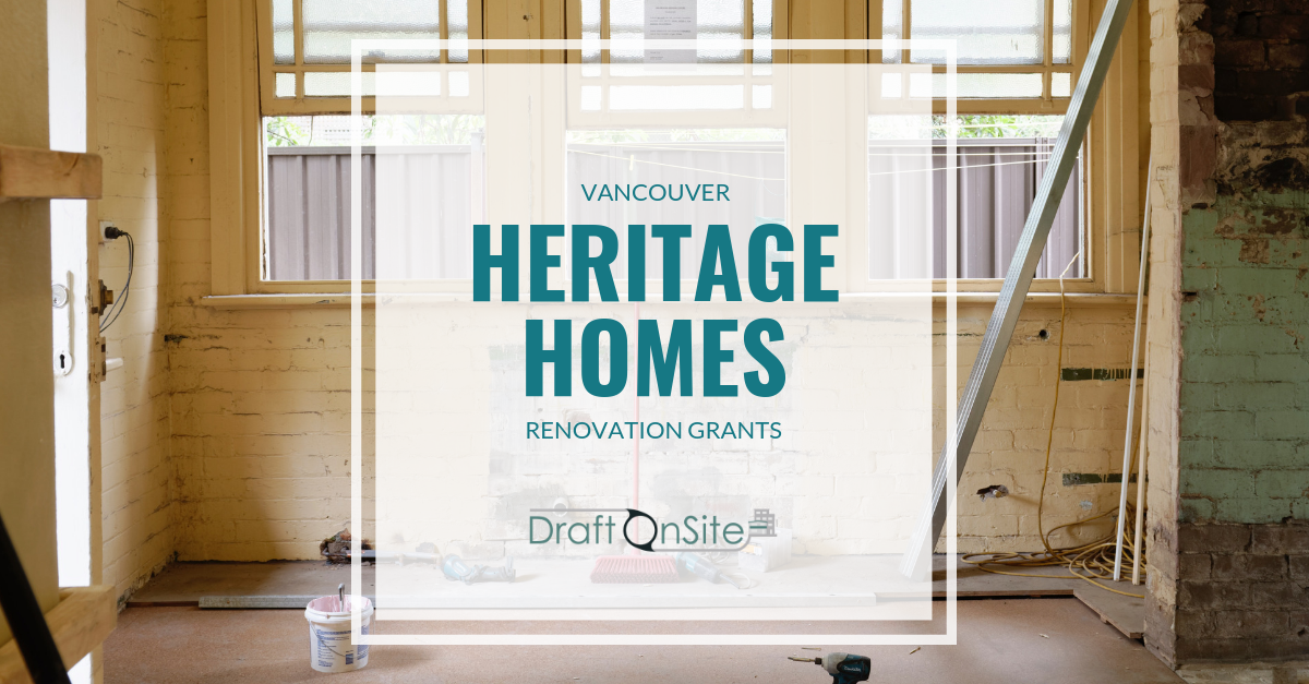 vancouver heritage home renovation grants, draft on site services