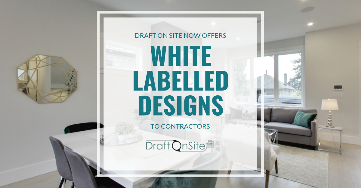 draft on site white label design services to contractors - vancouver home designer - draft on site services inc